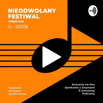 Nieodwołany Festiwal - Toruń 2020