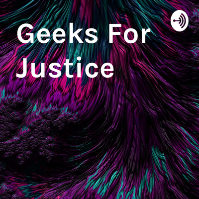 Geeks For Justice