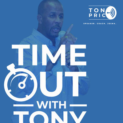 Timeout With Tony
