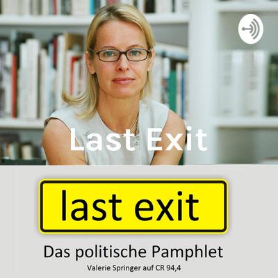 Last Exit - Das politische Pamphlet