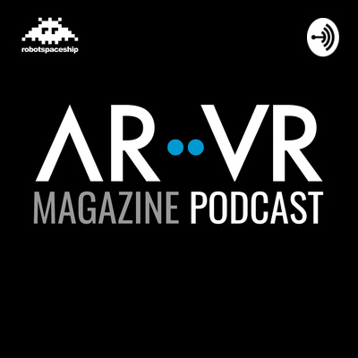 ARVR Magazine Podcast
