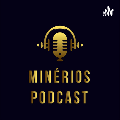 Minérios Podcast