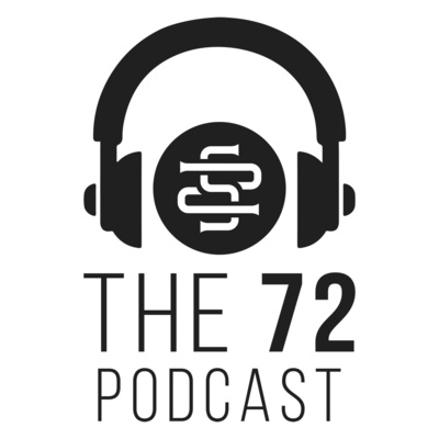 The 72 Podcast