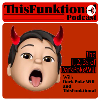 The 1, 2, 3s of DarkPokeWill