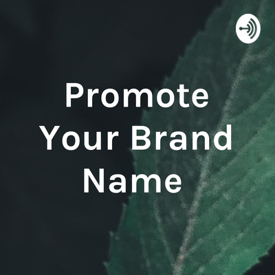Promote Your Brand Name