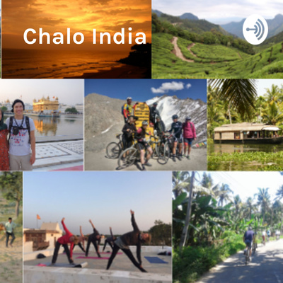 Chalo India - the India Podcast for Travellers, Expats and India Lovers