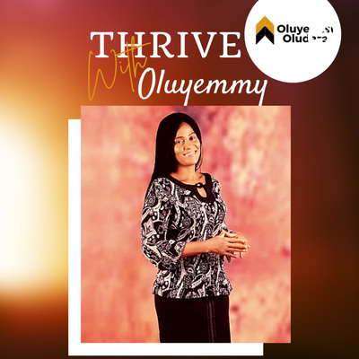 Thrive With Oluyemmy