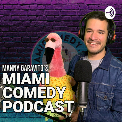 Miami Comedy Podcast