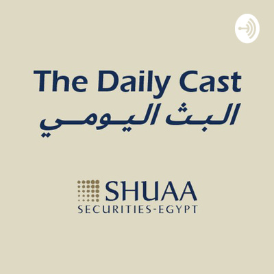 The Daily Cast by SHUAA Securities - Egypt
