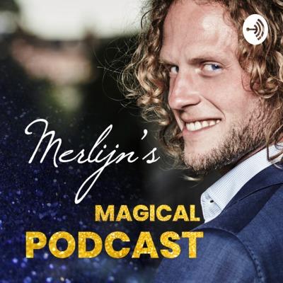 Merlijn's Magical Podcast