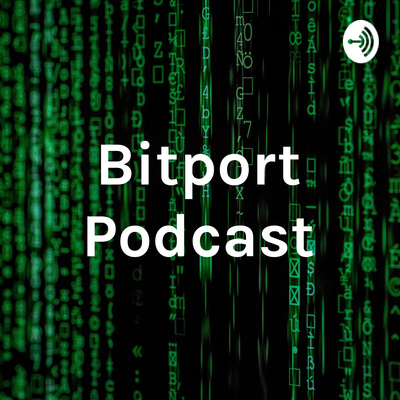 Bitport Podcast