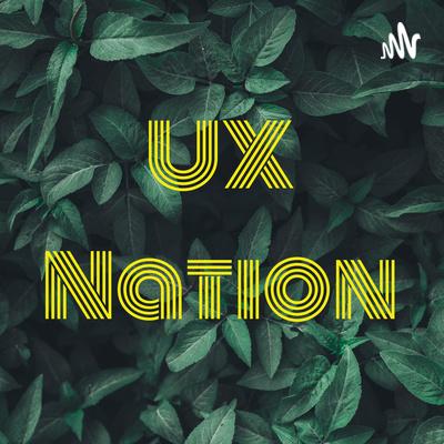 UX Nation
