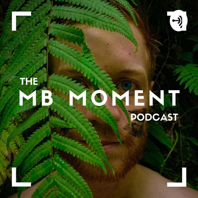 The MB Moment Podcast