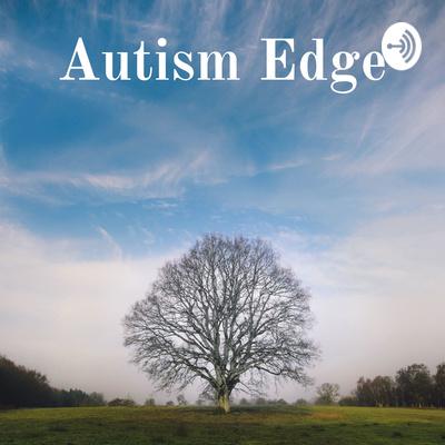 Autism Edge: UNCOVER AUTISM