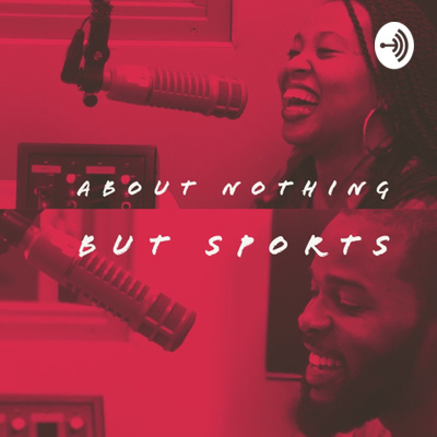 About Nothing But Sports