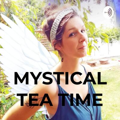 MYSTICAL TEA TIME