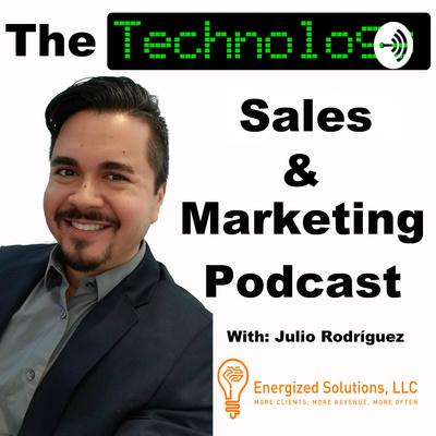 Technology, Sales & Marketing Podcast