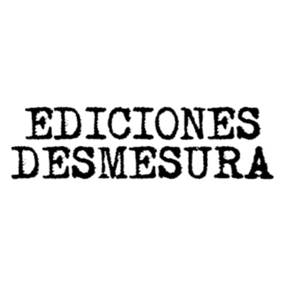Ediciones Desmesura