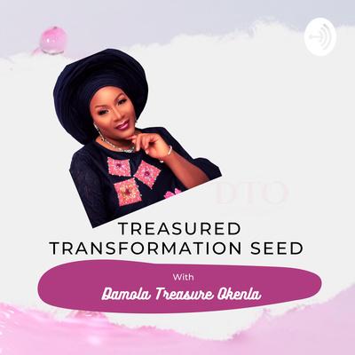 Treasured Transformation Seed