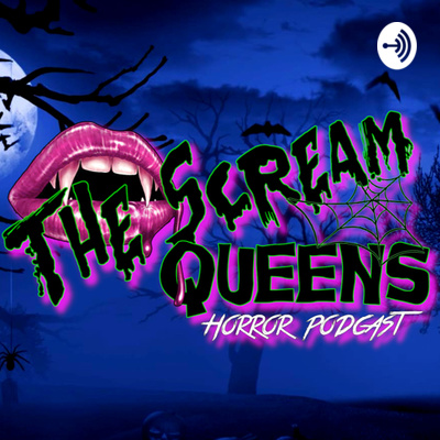 The Scream Queens