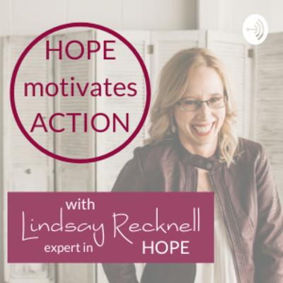 Hope Motivates Action