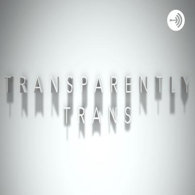 Transparently Trans