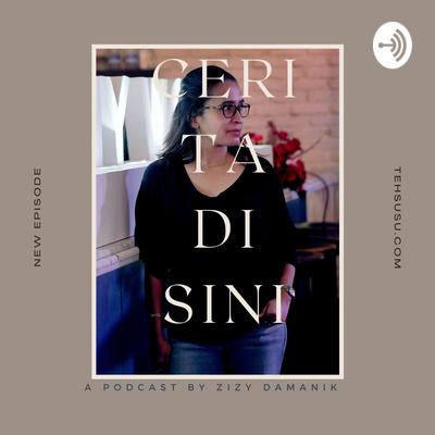 TehSusu Podcast by Zizy Damanik