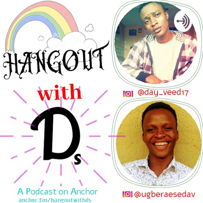 Hangout With Ds