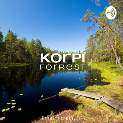 Korpi® ForRest: Metsään meni - ajatuksia mielestä
