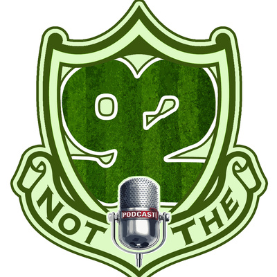 Not The 92 Podcast