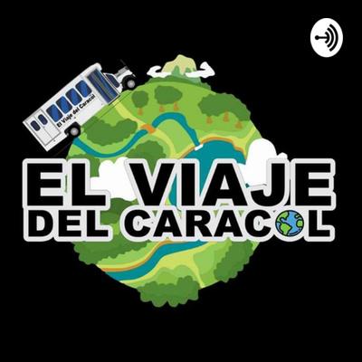 EL VIAJE DEL CARACOL