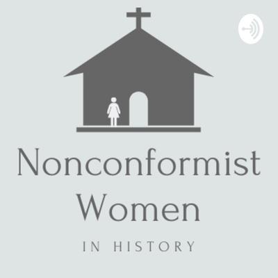 Nonconformist Women in History