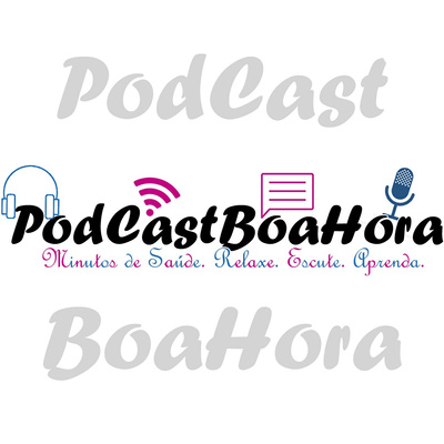 PodCast Boa Hora