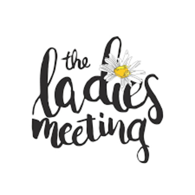 The Ladies Meeting Podcast