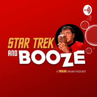 Star Trek and Booze