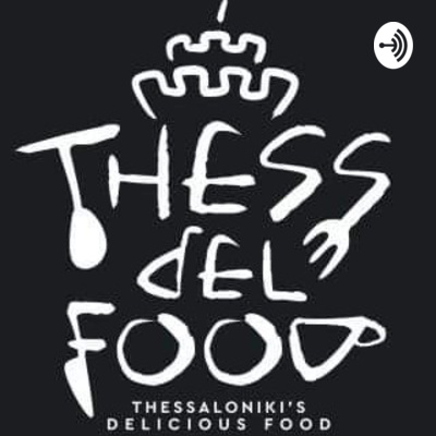 Thess Del Food - Στο τραπέζι με τους Thess del food