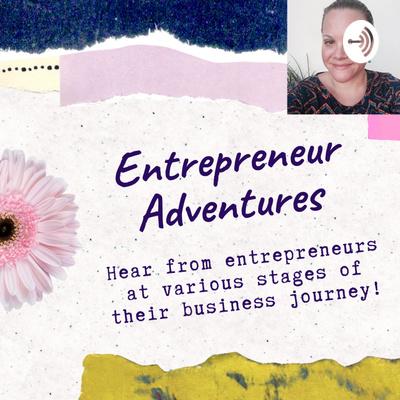 Entrepreneur Adventures