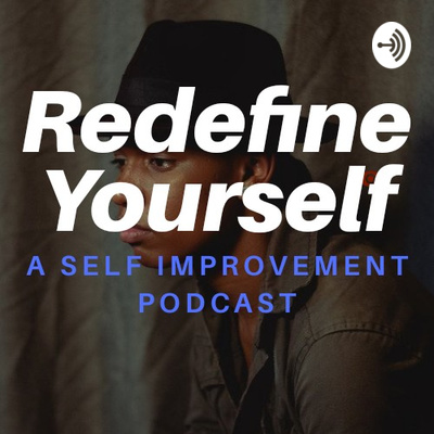 Redefine Yourself