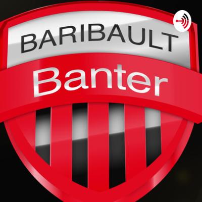 Baribault Banter