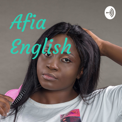 The Afia English Show