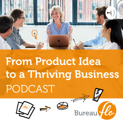 From Product Idea to a Thriving Business