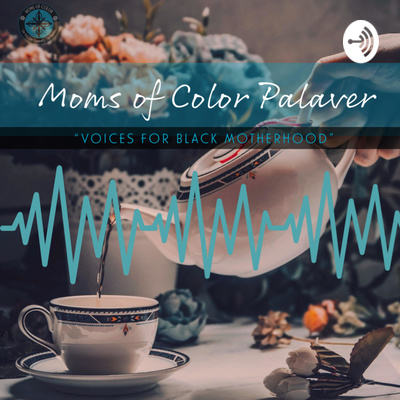 Moms of Color Palaver