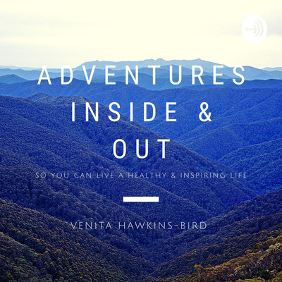 Adventures: Inside & Out