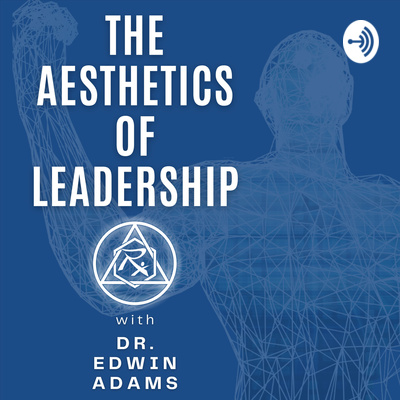 The Aesthetics of Leadership