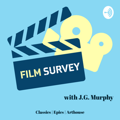 Film Survey with J.G. Murphy