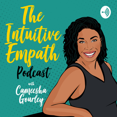 The Intuitive Empath Podcast