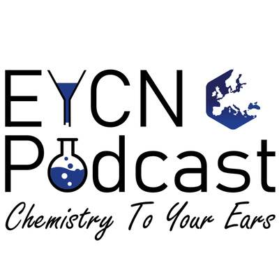 EYCN Podcast - Chemistry To Your Ears