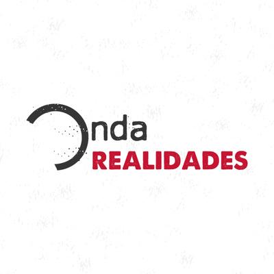 #OndaRealidades
