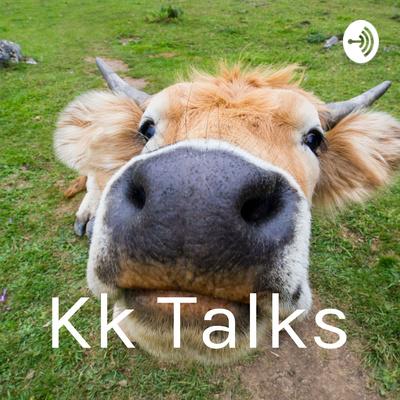 Kk Talks