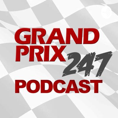 Grand Prix 247 Formula 1 Podcast